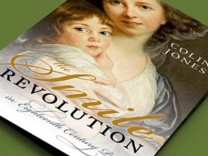 Colin Jones, The Smile Revolution in Eighteenth Century Paris, Oxford University Press, 2014.