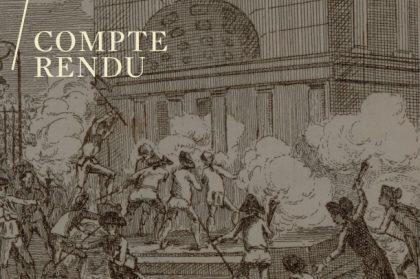 Christina Contandriopoulos, L'incendie des barrières: le rôle mobilisateur de la critique architecturale durant la Révolution française